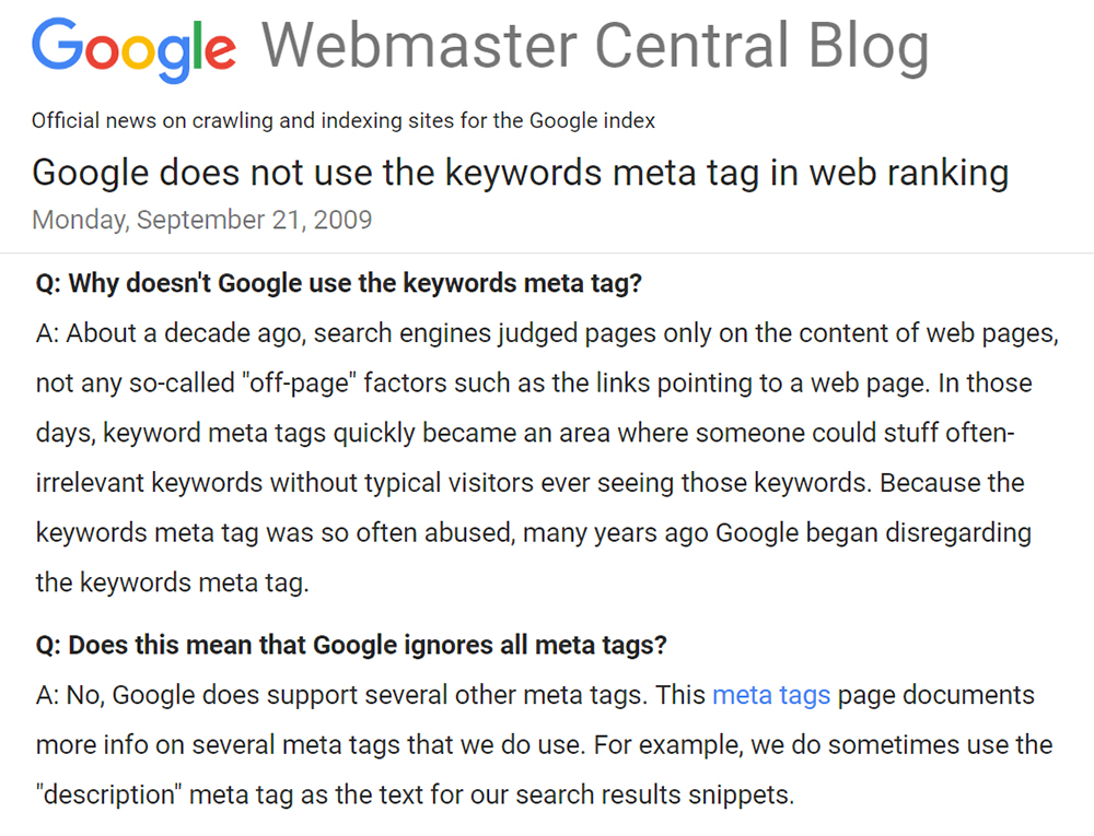 Google does not ust the keyword meta tag in web ranking